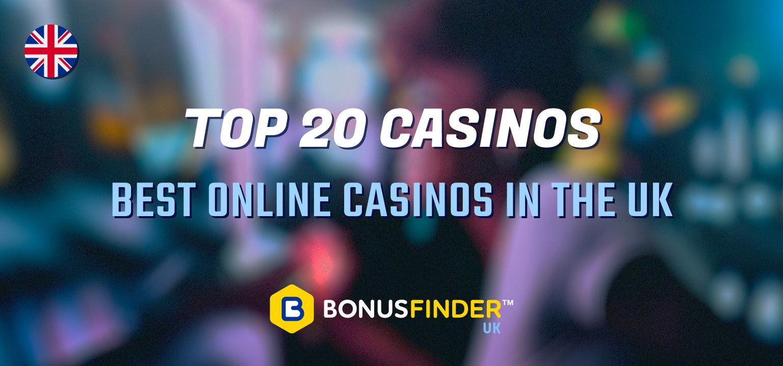 top 20 online casinos uk